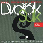 Dvor&#225;k: Small Orchestral Pieces;  Suk / Belohlavek, et al