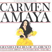 Carmen Amaya: Great Masters of Flamenco, Vol. 6
