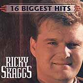 Ricky Skaggs: 16 Biggest Hits