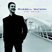 The Voice - Verdi, etc / Russell Watson