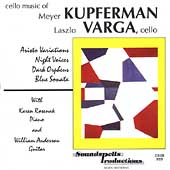 Cello Music of Meyer Kupferman / Laszlo Varga, et al