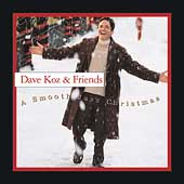 Dave Koz: A Smooth Jazz Christmas