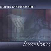 Curtis Macdonald (Keyboards): Shadow Crossing