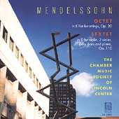 Mendelssohn: Octet, Sextet / Lincoln Center Society
