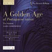 The Sixteen Edition - A Golden Age of Portuguese Music