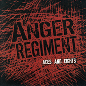 Anger Regiment: Aces and Eights [EP]