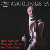 20th Century Bulgarian Cello Music / Anatoli Krastev, et al