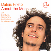Dafnis Prieto: About the Monks