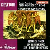 Respighi: Piano Concerto, etc / Tozer, Downes, BBC Phil