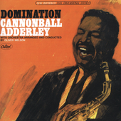 Cannonball Adderley: Domination [Bonus Tracks]
