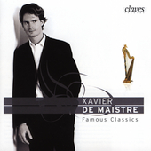Famous Classics for Harp - Liszt, et al / Xavier de Maistre