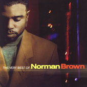 Norman Brown (Guitar): The Very Best of Norman Brown