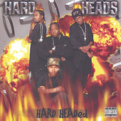 Hard Heads: Hard Headed