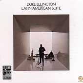 Duke Ellington & His Orchestra: Latin American Suite