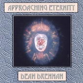 Dean Drennan: Approaching Eternity