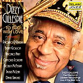 Dizzy Gillespie: To Bird with Love: Live at the Blue Note