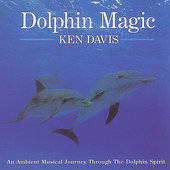 Ken Davis: Dolphin Magic