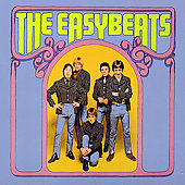 The Easybeats: Friday on My Mind [2005 Germany Bonus Tracks]