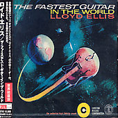 Lloyd Ellis: Fastest Guitar in the World