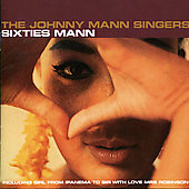 Johnny Mann/Johnny Mann Singers: Sixties Mann *