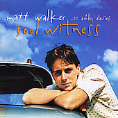 Matt Walker (Drummer): Soul Witness