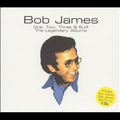 Bob James: One, Two, Three & BJ4: The Legendary Albums
