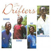 The Drifters (US): Some Kind of Wonderful [Fabulous]