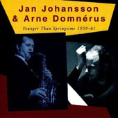 Jan Johansson (Piano): Younger Than Springtime: 1959-1961