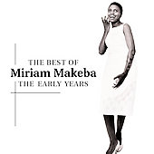 Miriam Makeba: The Best of the Early Years
