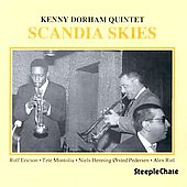 Kenny Dorham: Scandia Skies