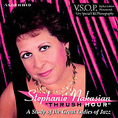 Stephanie Nakasian: Thrush Hour: A Study of the Great Ladies of Jazz