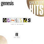 Genesis (U.K. Band): Turn It on Again: The Hits
