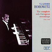The Complete Solo European Recordings 1930-1936 / Horowitz