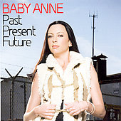Baby Anne: Past Present Future