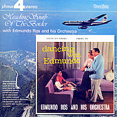 Edmundo Ros: Dancing With Edmundo/Heading South Of The Border [Remaster]