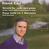 David Earl: Sonata for Cello and Piano, Suite no 3 for Piano