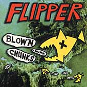Flipper: Blow'n Chunks [Remaster]