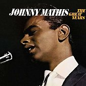 Johnny Mathis: The Great Years