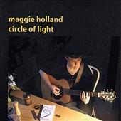 Maggie Holland: Circle of Light