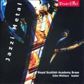 Jazzi Metal - music by Portuguese composers for brass ensemble by Tinoco, Corte-Real, Azevedo, Bochmann, Madureira, Bochmann, Vargas / Royal Scottish Academy Brass