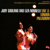Judy Garland/Liza Minnelli: Live At the London Palladium [Revised Edition]