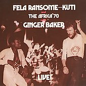 Fela Kuti/Fela Ransome-Kuti and the Africa '70: Fela with Ginger Baker Live! [Digipak]