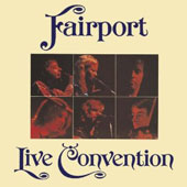 Fairport Convention: Live [Universal Japan]