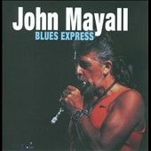 John Mayall: Blues Express