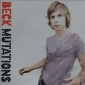 Beck: Mutations [German Bonus Tracks]