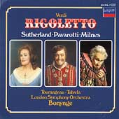 Verdi: Rigoletto / Bonynge, Sutherland, Pavarotti, Milnes