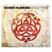 Simon McBride: Since Then [Digipak]