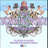 The Tchaikovsky Experience