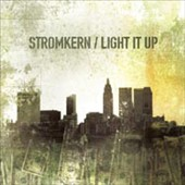 Stromkern: Light It Up