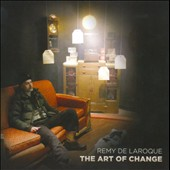 Remy de Laroque: The  Art of Change [EP] [Slipcase]